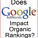 does-google-adwords-impact-organic-rankings