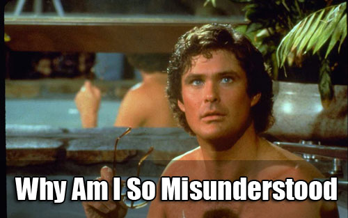 David Hasselhoff - misunderstood?