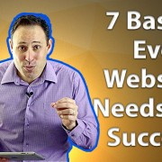 7 Basics Every Website Needs To Succeed