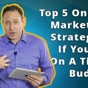 op 5 Online Marketing Strategies If You're On A Tight Budget[